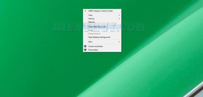 Tạo liên kết truy cập nhanh trong Desktop Context Menu