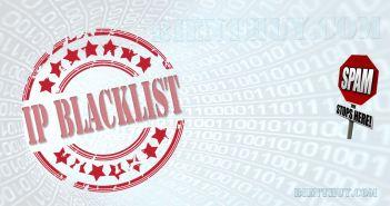 Danh sách IP chuyên đi Spam - IP Blacklist